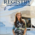 Latitudes - Where the Jet Set Dine  (duPont Registry Luxury Living Tampa Bay, March/April 2013)